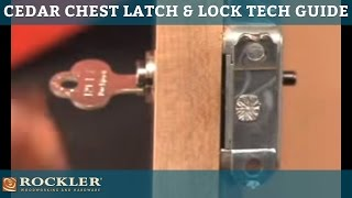 Cedar Chest Latch And Lock Technical Guide