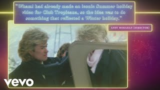 Wham! - Last Christmas (35th Anniversary Story Behind the Video)