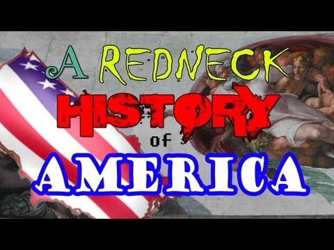 Redneck History Of America