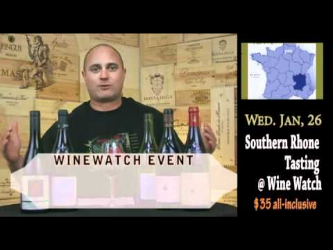 WineWatch Event: Rhone Tasting @WineWatchTV - click image for video