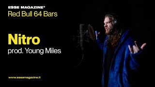 Red Bull 64 Bars: Nitro prod. Young Miles | ESSE MAGAZINE