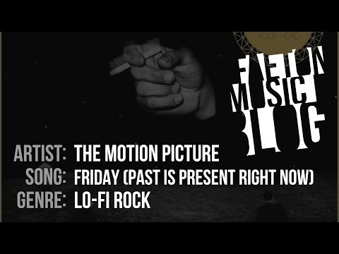 The Motion Picture - Friday (Past Is Present Right Now) (2019) [Faeton Music Blog]