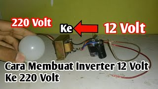 Video Cara Membuat Inverter 12 Volt Ke 220 Volt Sederhana download MP3, 3GP, MP4, WEBM, AVI, FLV Oktober 2018