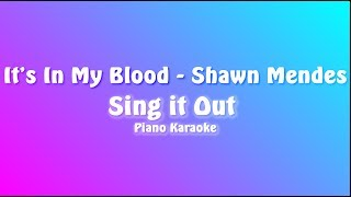 In My Blood - Shawn Mendes (Easy Piano Karaoke)