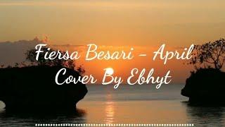 Download Fiersa Besari - April (Cover)