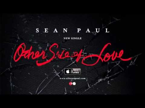 Sean Paul - The Other Side of Love (Official Audio)
