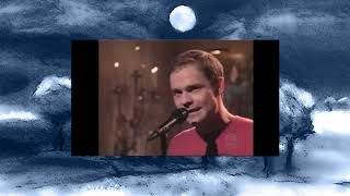 The Tragically Hip, 1995 on Saturday Night Live, both songs.