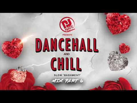 Dancehall Chill Part 6 2021 Bedroom Dancehall Mix Djnateuk Youtube