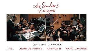 Cœur De Pirate, Marc Lavoine, Arthur H - Qu