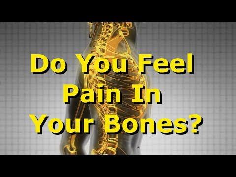 Do You Feel Pain In Your Bones?