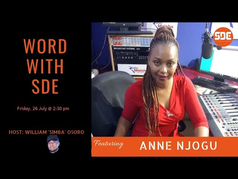 #WordWithSDE featuring Radio Maisha\'s Anne Njogu