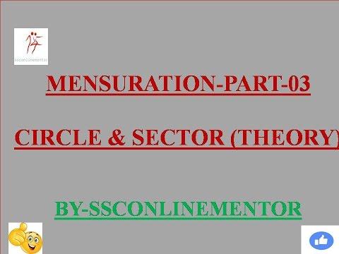 MENSURATION-PART-03(CIRCLE & SECTOR THEORY)