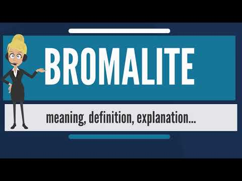 What is BROMALITE? What does BROMALITE mean? BROMALITE meaning, definition & explanation