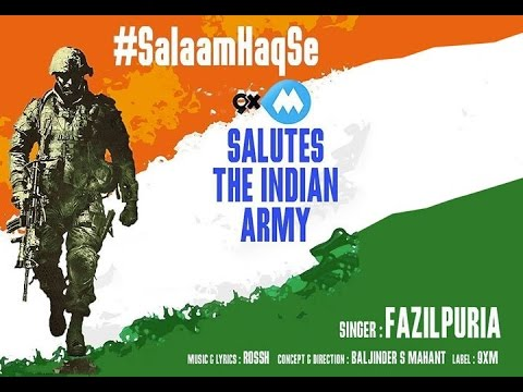 SALAAM HAQ SE | TRIBUTE TO INDIAN ARMY | OFFICIAL VIDEO SONG  WITH LYRICS | FEAT FAZILPURIA