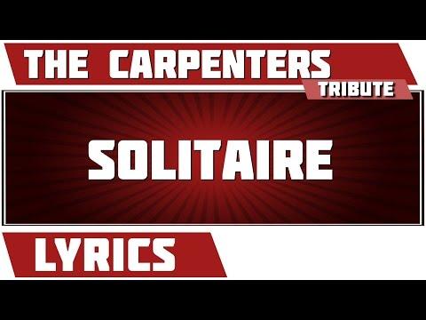 Solitaire - The Carpenters tribute - Lyrics