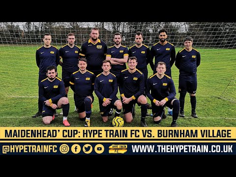Maidenhead Norfolkian Cup (Round 1) Match Highlights: Hype Train FC vs. Burnham Village