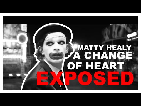 The 1975 - A Change of Heart (EXPOSED)