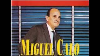 MIGUEL CALÓ -   LA HISTORIA DE UNA GRAN ORQUESTA
