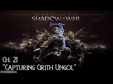 Middle-earth: Shadow Of War | Ch. 21