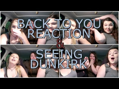 BACK TO YOU BY LOUIS TOMLINSON FT. BEBE REXHA | REACTION (+ SEEING DUNKIRK!!!)