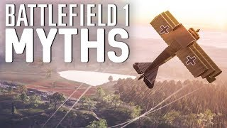 Battlefield 1 Myths - Vol. 20
