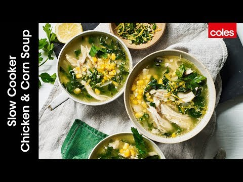 How To Make Super Easy Slow Cooker Chicken And Corn Soup