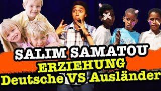 Salim Samatou – Erziehung Deutsche vs. Ausländer