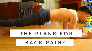 Plank exercise for back pain? Will it relieve back pain? How and when to do it.