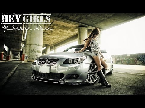 Hey Girls Ft.Imran Khan Vs BMW i8 & M8 (Official Video)