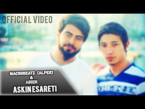 MacroBeatz [Alper] & Asrin - Askin Esareti (Official Video)