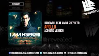 Hardwell feat. Amba Shepherd - Apollo (Acoustic Version) OUT NOW!