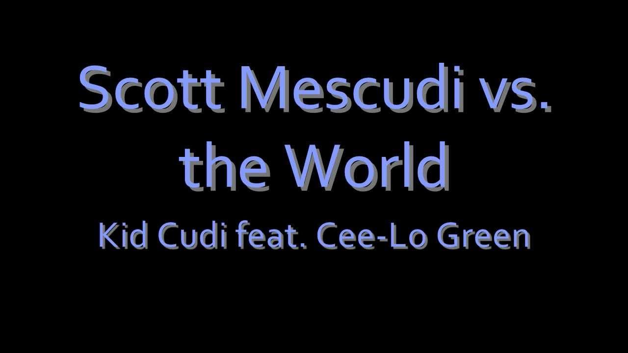 Kid Cudi Cee Lo Green Lyrics