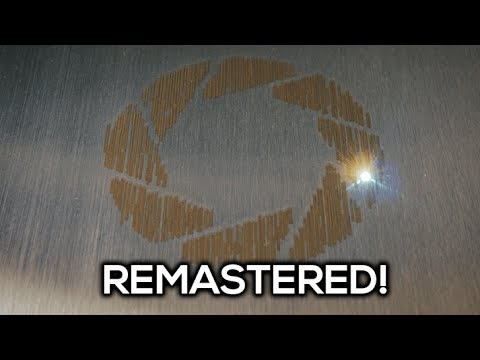 [REMASTERED] Portal's 'Still Alive' Played by a Fiber Laser in 4K!