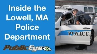 inside the lowell ma police department with publiceye