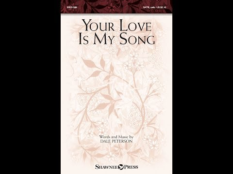 Your love is my song