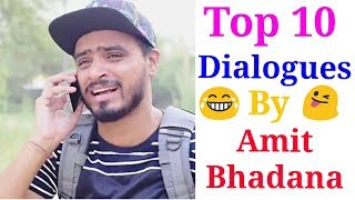 Amit bhadana top 10 dialogues |Amit bhadana dialogues for whatsapp status video |Amit bhadana |Funny