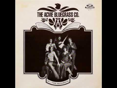 99 44/100% pure instrumental [1976] - Acme Bluegrass Co.