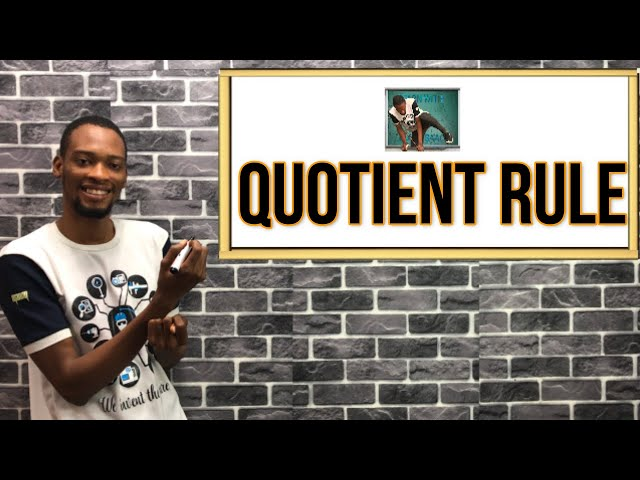 Quotient Rule | Explanations And Calculations