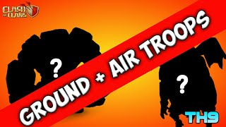 Best Ground + Air Troops Combination Th9 3 Star War Attack Strategy | Clash of Clan |