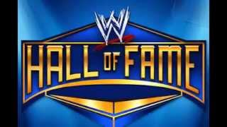 WWE Hall Of Fame 2013 Official Theme Song