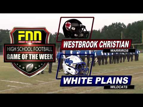 Westbrook Christian at White Plains FNN Game of the Week