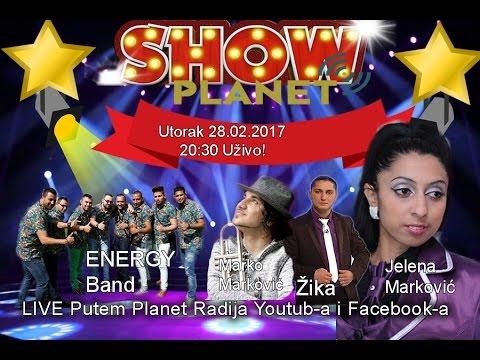 Emisija Planet Show - UZIVO - Jelena Markovic, Marko Markovic, Energy Band