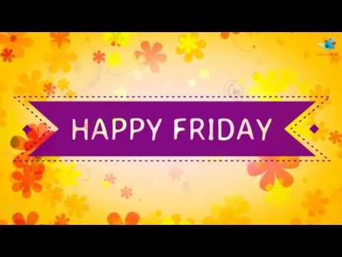 Happy friday wishes brilliant free enjoy the weekend ecards happy friday wishes brilliant colourful video httpsyoutufepxbfamqly have a great day m4hsunfo