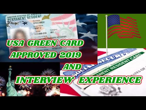 // Green Card Requirements and Interview Experience// July 1, 2019