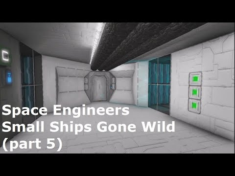 Space Engineers Small Ships Gone Wild (part 5)
