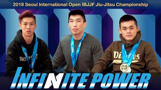 【INFINITE POWER】Vlog#3 | 首爾國際柔術公開賽 | 2019 Seoul International Open IBJJF Jiu-Jitsu Championship