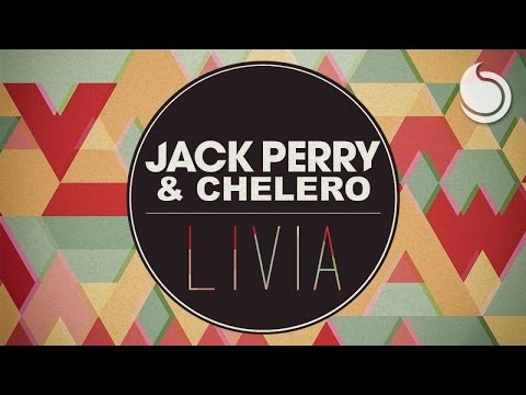 Jack Perry & Chelero - Livia (Official Audio)