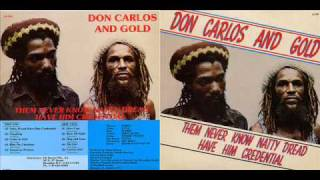 Don Carlos - 1982 - Them Never Know Natty Dread Have Him Credent