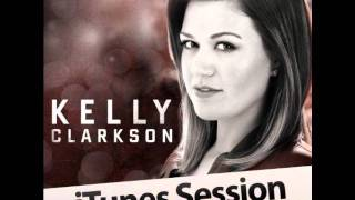 Kelly Clarkson - Never Again (iTunes Session)