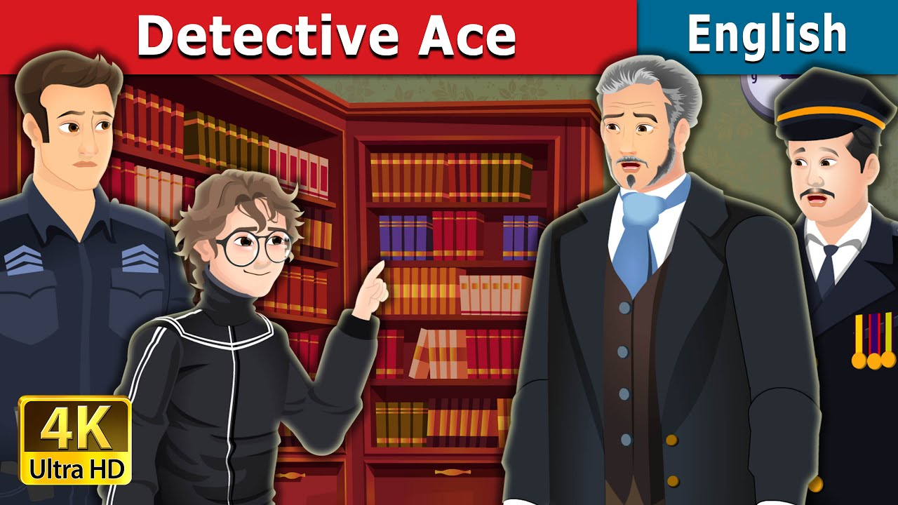 Detective Ace | Stories for Teenagers | English Fairy Tales